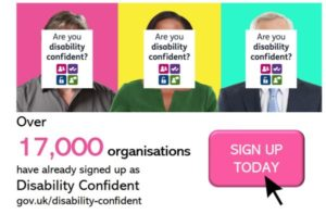 Disability Confident text in front of three people with sign up today icon