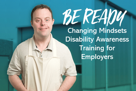 Person standing beside Be Ready wording for Disability Awareness Training